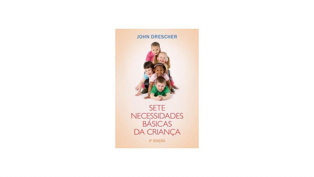 livro cristão sobre criação de filhos sete necessidades