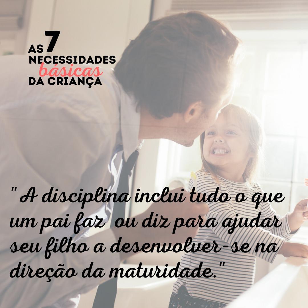 crianças precisam de disciplina
